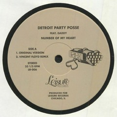 Premiere | Detroit Party Posse ft. Daddy - Number Of My Heart (Original Version) [Leisure Records]
