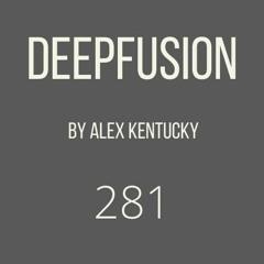 281.DEEPFUSION @ (Alex Kentucky) 14/09/21