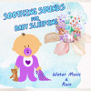 Serendipity (Music for Toddler Sleep)