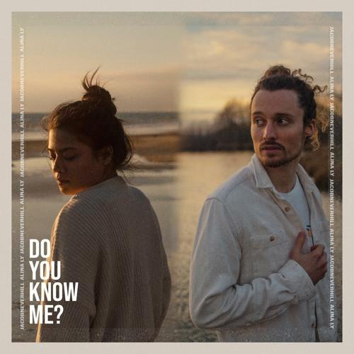 Do You Know Me - Jacob Neverhill x Alina Ly