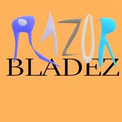 Razor Bladez