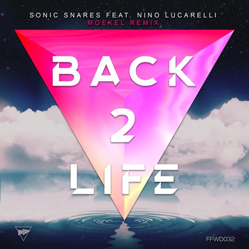 Back 2 Life (Moekel Remix)