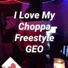 I Love My Choppa Freestyle
