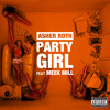Party Girl (Explicit Version) [feat. Meek Mill]