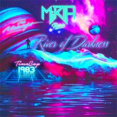 The Midnight - River Of Darkness (Mirth Remix)