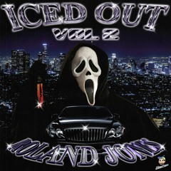 ICED OUT VOL 2