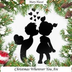 Christmas Wherever You Are