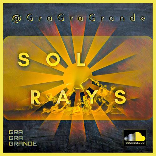 Sol Rays [prod. @gragragrande]