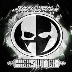 The Dark Chronicles Series Part 135 | Kickswitch (NL)