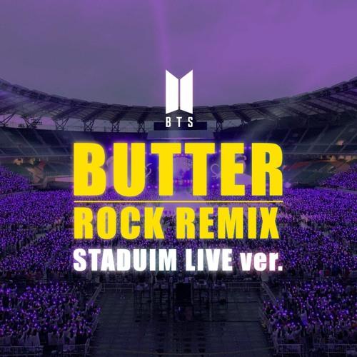 [BTS] BUTTER Rock Remix Stadium LIVE ver.
