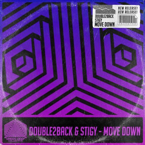 Double2back & StiGy - Move Down
