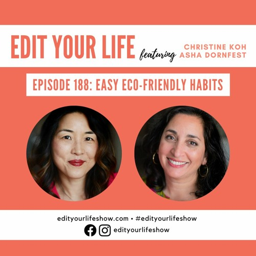 Episode 188: Easy Eco-Friendly Habits