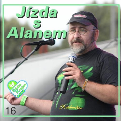 Jízda s Alanem 16 - host:  Makar Čudra