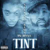 TINT by Nysios Ft BAMA One Hunnit
