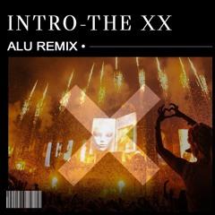 Intro - The xx's (ALU Festival Mix)