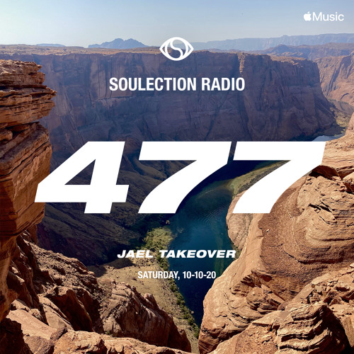 Soulection Radio Show #477 (Jael Takeover)