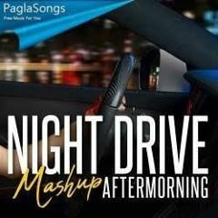 Night Drive Mashup 2