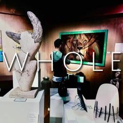 WHOLE (prod. Lucas Wenzl)