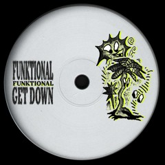 Funktional - Get Down [FREE]