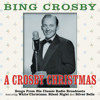A Crosby Christmas Medley: That Christmas Feeling / I'd Like To Hitch A Ride With Santa Claus / The Snowman / That Christmas Feeling (feat. Gary Crosby, Lindsay Crosby, Phillip Crosby & Dennis Crosby)
