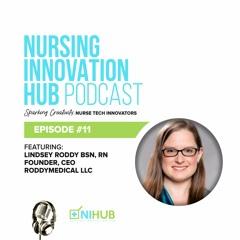 Nursing Innovation Hub Podcast Episode #11