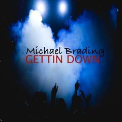 Gettin Down
