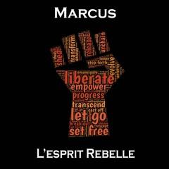 Marcus : L'esprit Rebelle