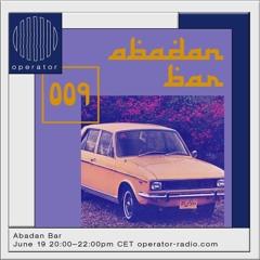 Abadan Bar 009 w/ Moody Mehran & Lucky Done Gone