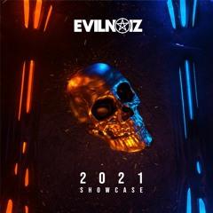 EVILNOIZ 2021 SHOWCASE [BUY = FREE CLIP]