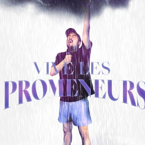 Freddy Gladieux - Vive Les Promeneurs