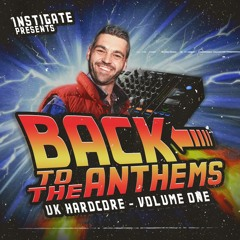 DJ Instigate - Back To The Anthems Vol.1