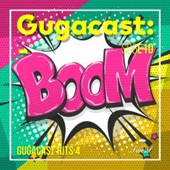 Gugacast Hits - Gugacast - S06E10