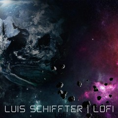 Lofi Chill| Space| Luis Schiffter
