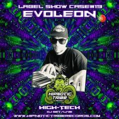 EVOLEON HighTech DjSet(Label Show Case#19)