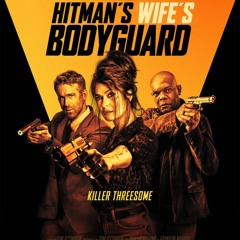 Mr. Hollywood's Review of HITMAN'S WIFE'S BODYGUARD, LUCA, and FATHERHOOD