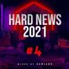 Download HARD NEWS 2021 #4 (mixed by RAWLAND) Mp3