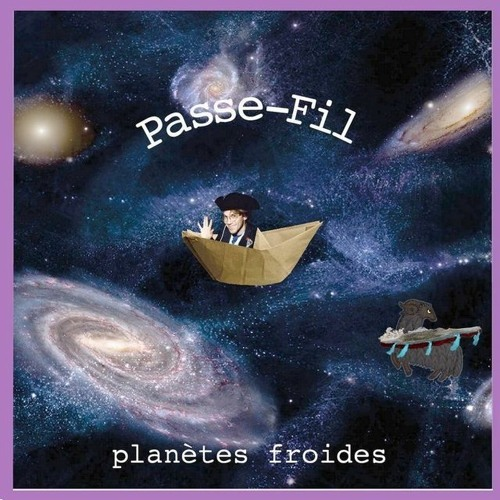PASSE-FIL / Planètes Froides