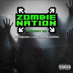 Zombie Nation - Kernkraft 400 (Ezequiel Lovera Rework) [FREE DOWNLOAD]