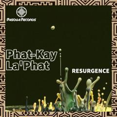 PR119 : Phat-Kay La'Phat - Resurgence (Original Mix)