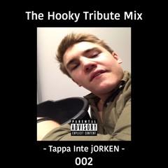 The Hooky Tribute Mix (Tappa Inte jORKEN: 002)
