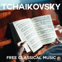 Free Classical Music : Piotr Ilitch Tchaïkovski - Prelude