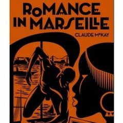 """Armando Coxe lit un extrait de """"Romance in Marseille"""" roman découvert de Claude McKay"""