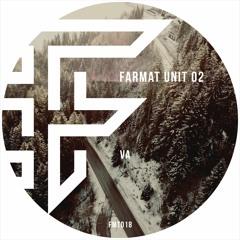 Varios Artists - Farmat Unit 02 [FMT018]