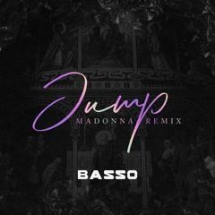 Jump - BASSO ((remix)