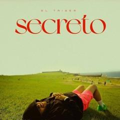 El Taiger – Secreto