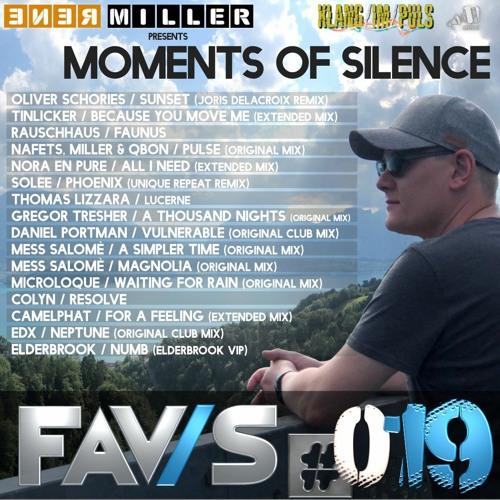 FAV/S #019 - Renè Miller presents MOMENTS OF SILENCE