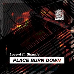 Place Burn Down