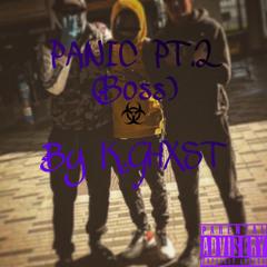 PANIC PT.2 - Boss (Prod.Klein Beats)