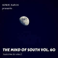 The Mind Of South Volume 60 - GUESTMIX BY ION40