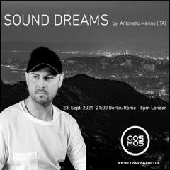 Antonello Marino - Sound Dreams #021 X CosmosRadio.de 23-09-2021